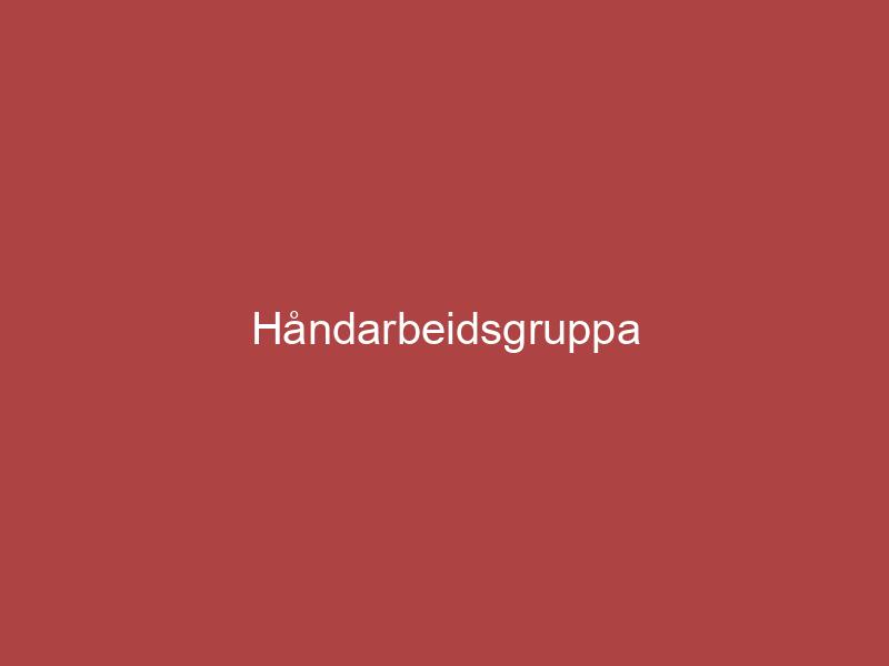 Håndarbeidsgruppa